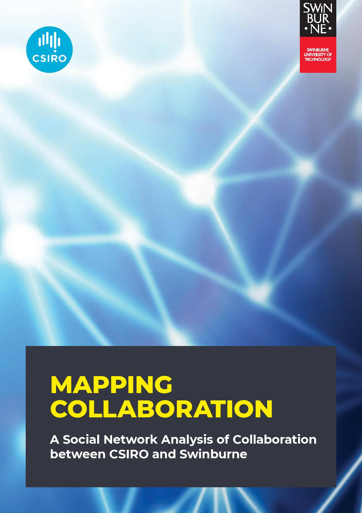 Mapping Collaboration: A Social Network Analysis of Collaboration between CSIRO and Swinburne